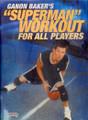 "Ganon Baker's ""superman"" Workout For All by Ganon Baker Instructional Basketball Coaching Video"