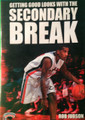 Getting Good Looks With The Secondary Break by Rob Judson Instructional Basketball Coaching Video