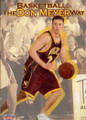 Basketball The Don Meyer Way by Don Meyer Instructional Basketball Coaching Video