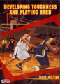 Developing Toughness & Playing Hard by Don Meyer Instructional Basketball Coaching Video