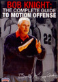 Knight: Complete Guide To Motion Offense by Bob Knight Instructional Basketball Coaching Video