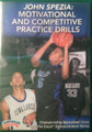 Motivational And Competitive Practice Drills by John Spezia Instructional Basketball Coaching Video