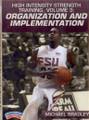 High Intensity Strength Training Volume 3: Organization And Implementation (bradley) by Michael Bradley Instructional Basketball Coaching Video