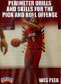 Perimeter Drills And Skills For The Pick And Roll Offense by Wes Peek Instructional Basketball Coaching Video