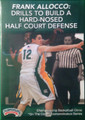 Skills And Drills For Building Hard Nosed Half Court Team Defense by Frank Allocco Instructional Basketball Coaching Video