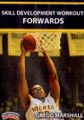 Skill Development Workout: Forwards by Gregg Marshall Instructional Basketball Coaching Video