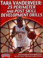 25 Perimeter & Post Skill Development Drills by Tara VanDerVeer Instructional Basketball Coaching Video