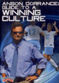 Anson Dorrance: Guide To A Winning Culture by Anson Dorrance Instructional Basketball Coaching Video