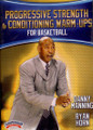 Progressive Strength Training & Conditioning Warmu-ups For Basketball by Danny Manning Instructional Basketball Coaching Video