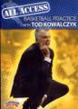 All Access: Tod Kowalczyk by Tod Kowalczyk Instructional Basketball Coaching Video