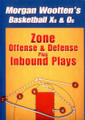 Zone Offense & Defense Plus Inbounds Plays by Morgan Wootten Instructional Basketball Coaching Video