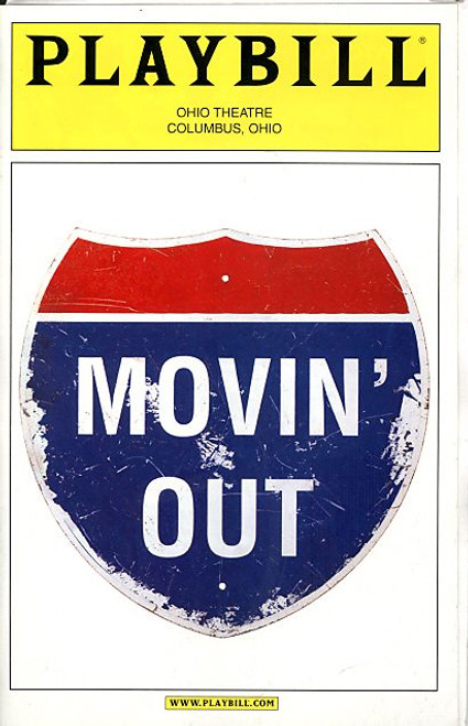 Movin' Out (Mar 2005) Brendan King, Nancy Lemenager, David Gomez Ohio Theatre Columbus, Ohio Movin' Out is a jukebox musical featuring the songs of Billy Joel.