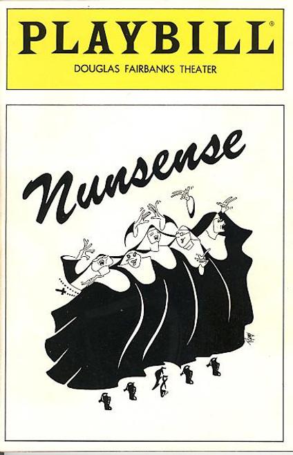Nunsense (Aug 1991) Alvaleta Guess, Julie J Hafner,Sarah Knapp Douglas Fairbanks Theatre