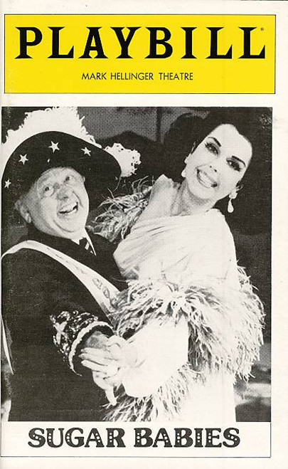 Sugar Babies (Oct 1979) Anne Miller, Mickey Rooney, Sid Stone, Bob Williams Mark Hellinger Theatre