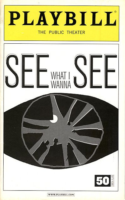 See What I Wanna See (Nov 2005) Idina Menzel, Marc Kudisch Public Theatre