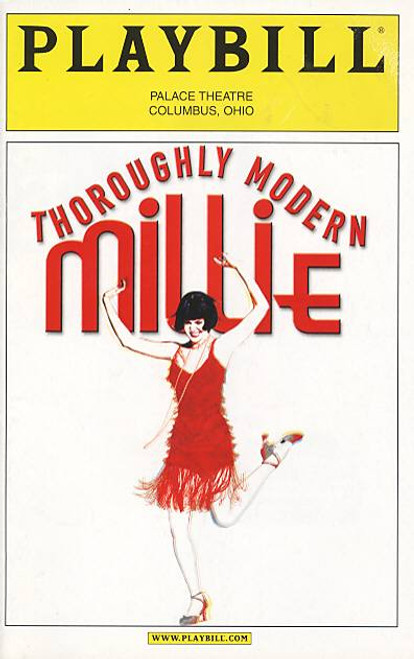Thoroughly Modern Millie (Musical)   Darcie Roberts, Bryan McElroy, Laura Schutter Palace Theatre Ohio (Feb 2005)