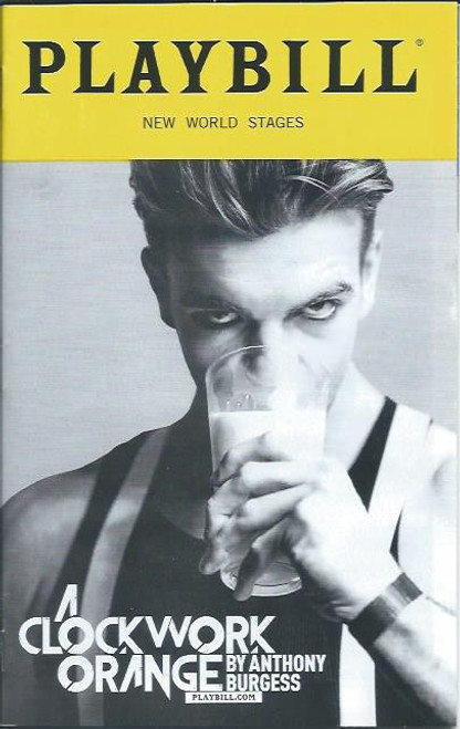 Clockwork Orange  New World Stages Off Broadway Playbill - Theatregold.com Cover