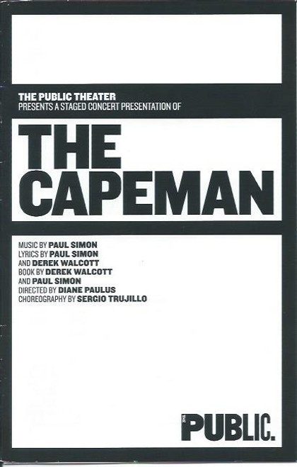 The Capeman is a musical play written by Paul Simon and Derek Walcott based on the life of convicted murderer Salvador Agrón