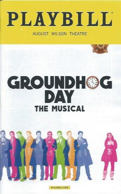 Groundhog Day is a musical comedy with music and lyrics by Tim Minchin, and a book by Danny Rubin. Based on the 1993 film of the same name written by Rubin and Harold Ramis,