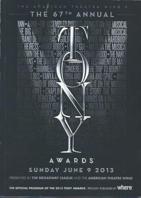 Tony Awards Official Program 2013, Neil Patrick Harris, Tony Awards Program, The Assembles Parties, Lucky Guy, The Testament of Mary, Vanya and Sonia and Masha and Spike, Bring it On the Musical, A Christmas Story, Kinky Boots, Matilda the Musical