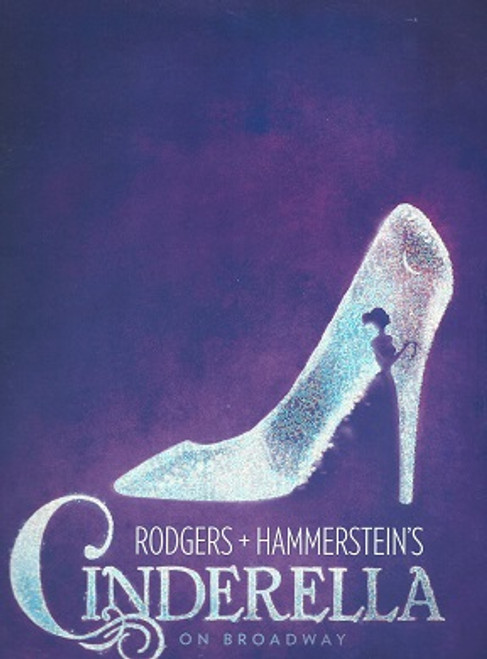 Rodgers + Hammerstein's Cinderella is a musical in two acts with music by Richard Rodgers, lyrics by Oscar Hammerstein II and a book by Douglas Carter Beane based partly on Hammerstein's 1957 book