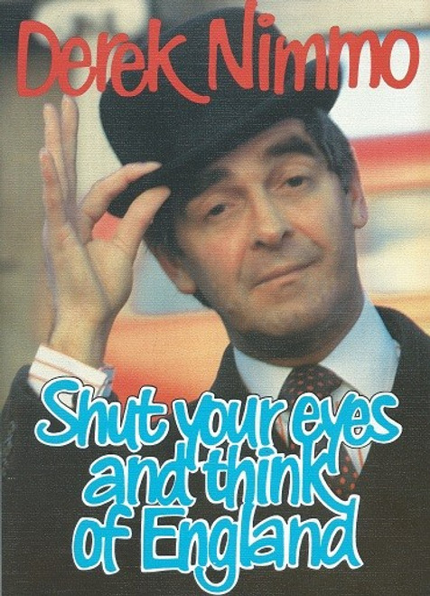 Shut Your Eyes and Think of England, by Anthony Marriott / John Chapman, Derek Nimmo