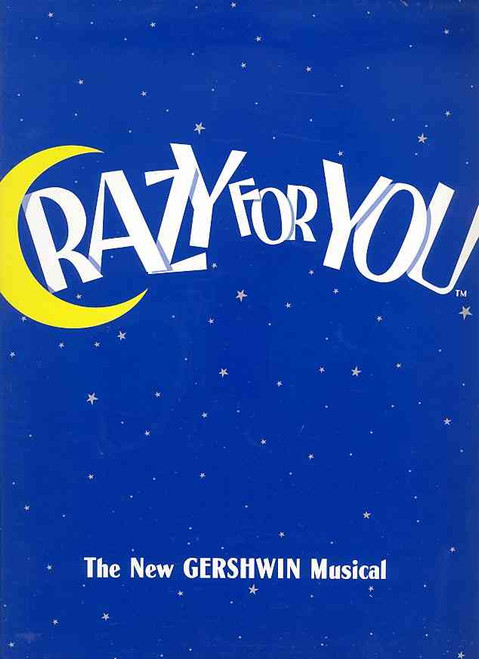 Crazy for You (Musical), Philip Gould, Fiona Benjamin, John O'May, Marty Fields, Bob Hornery, 1997 State Theatre Melbourne