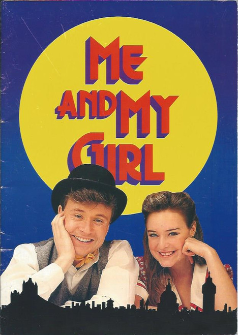 Me and My Girl (Musical) Derek Metzger, Rachel Beck, Peter Whitford, Judy Glen, Australian 1994 Production Adelaide,  Signed by Some Cast - Derek Metzger, Peter Whitford