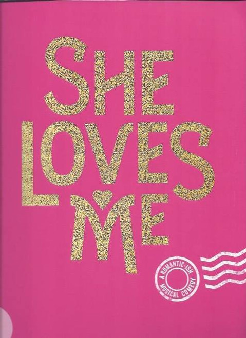 She Loves Me (2016) Laura Benanti, Gavin Creel, Souvenir Brochure, The musical is the fifth adaptation of the play Parfumerie by Hungarian playwright Miklos Laszlo, following the 1940 James Stewart-Margaret Sullavan film The Shop around the Corner