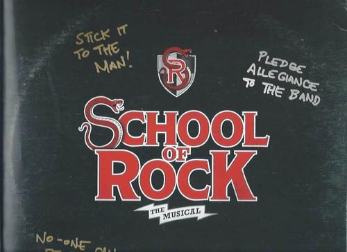 School of Rock, Souvenir Brochure, Alex Brightman - Sierra Boggess, School of Rock is a rock musical with music by Andrew Lloyd Webber, lyrics by Glenn Slater and a book by Julian Fellowes