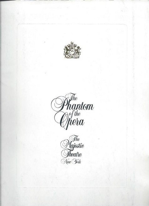 The Phantom of the Opera (Musical) Michael Crawford, Sarah Brightman, 1988 Original Cast BroadwayProduction, The Phantom of the Opera opened in the West End in 1986, celebrating its 25th anniversary in October 2011; and on Broadway in 1988.