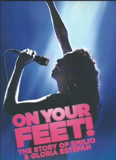 On Your Feet, Ana Villafañe - Ektor Rivera, Souvenir Brochure, On Your Feet! is a jukebox musical currently playing on Broadway at the Marquis Theatre.