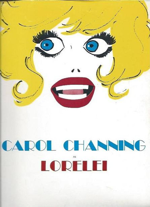 Lorelei (May 1974) Carol Channing, Dody Goodman, Tamara Long, Peter Palmer, Palace Theatre and National Tour