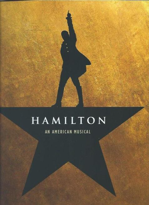 Hamilton Souvenir Brochure Sept 2015, Lin Manuel Miranda – Jonathan Groff - OBC, Hamilton is a musical with music, lyrics, and book by Lin-Manuel Miranda. It is inspired by the biography Alexander Hamilton, by Ron Chernow.