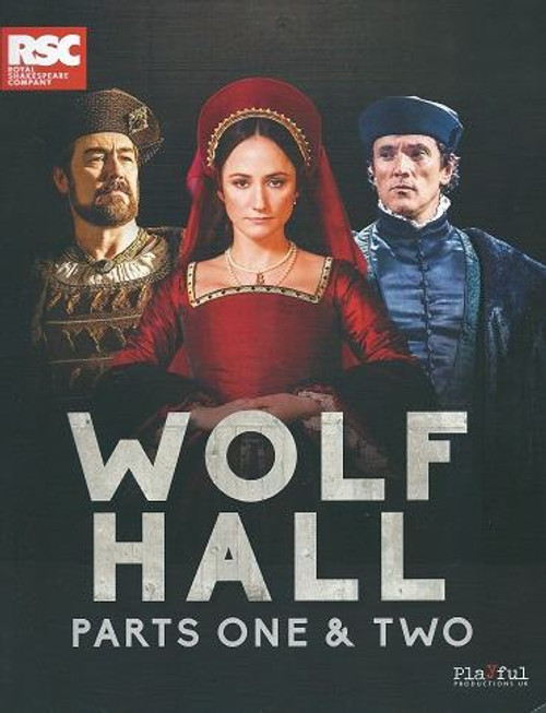 Wolf Hall, based on Hilary Mantel Novel Adapted by Mike Poulton, Souvenir Brochure Broadway
