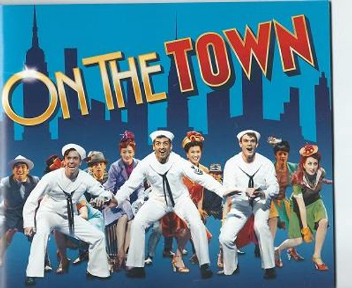 On the Town PlaybillTony Voter's Souvenir Brochure, Tony Yazbeck – Jay Armstrong Johnson – Clyde Alves, On the Town is a musical with music by Leonard Bernstein and book and lyrics by Betty Comden and Adolph Green