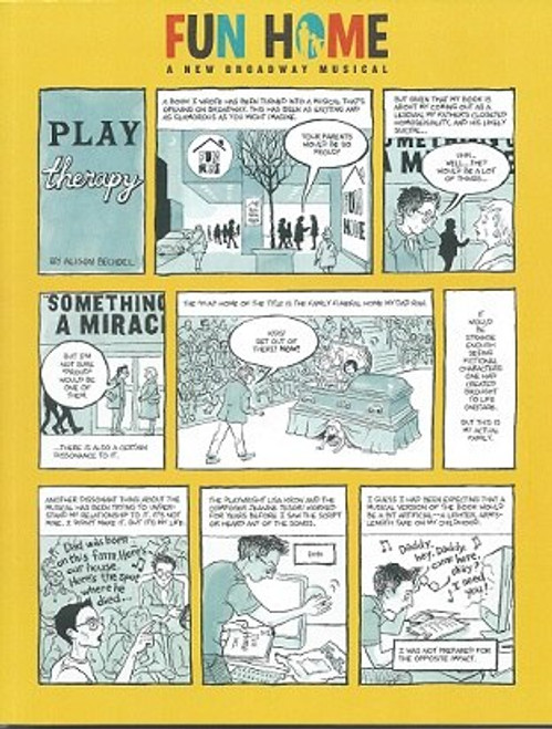 Fun Home by Lisa Kron, Jeanine Tesori, Tony Produced Souvenir Brochure, Circle in the Square Theatre, Fun Home is a musical adapted by Lisa Kron and Jeanine Tesori from Alison Bechdel's 2006 graphic memoir of the same name.