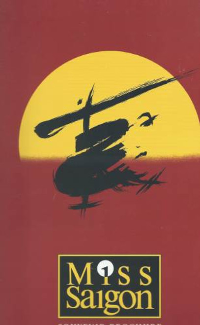 Miss Saigon 2002 UK Tour, Souvenir Brochure, UK Director Matthew Ryan, Miss Saigon is a West End musical by Claude-Michel Schönberg and Alain Boublil, with lyrics by Boublil and Richard Maltby
