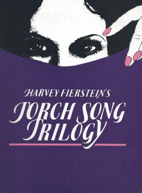 Torch Song Trilogy Broadway Production, David Garrison, Court Miller, Estelle Getty, Little Theatre, Broadway, Torch Song Trilogy is a collection of three plays by Harvey Fierstein rendered in three acts: International Stud, Fugue in a Nursery, and Widows and Children First