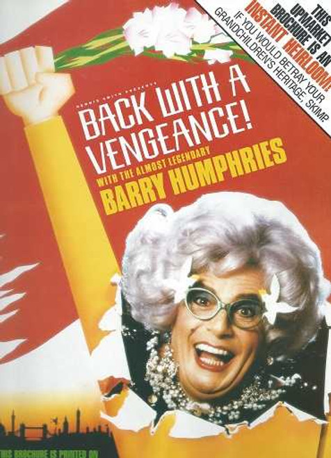 Back with a Vengeance 1987, Souvenir Brochure London, Dame Edna Everage is a character played by Australian dadaist-comedian Barry Humphries