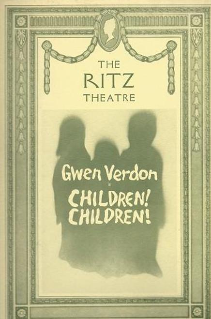 Children! Children! by Jack Horrigan, Souvenir Brochure Gwen Verdon, The FullRenovations of the Ritz Theatre Broadway Now 1990 The Walter Kerr