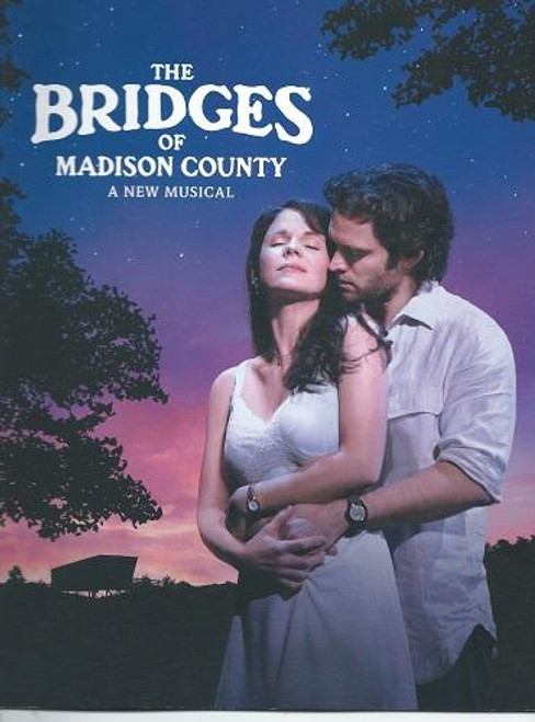 The Bridges of Madison County 2014, Kelli O'Hara - Steven Pasquale, Directed by Bartlett Sher, The Bridges of Madison County Musical is a 1992 best-selling novel by Robert James Waller which was also adapted into a 1995 film of the same name