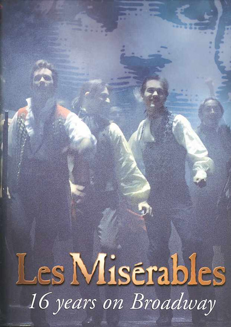 Les Miserables (Musical), 16 Years on Broadway Special Edition, Based on Victor Hugo's 1862 novel of the same name, set in early nineteenth-century France