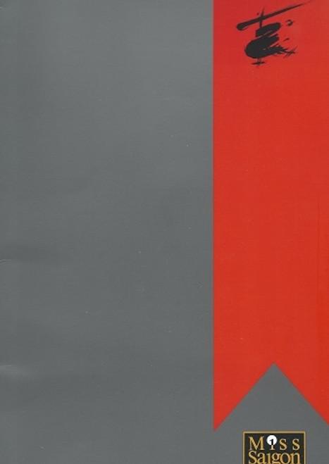 Miss Saigon Broadway 1995, Joseph Anthony Foronda, Cristina Paras, Pat McRoberts, Broadway Theatre Souvenir Brochure Miss Saigon is a West End musical by Claude-Michel Schönberg and Alain Boublil, with lyrics by Boublil and Richard Maltby, Jr