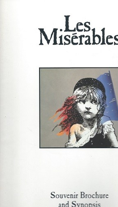 """Les Miserables """"The Fantine Company"""", USA Tour 1988 Souvenir Brochure The Second National Tour (called """"The Fantine Company"""") opened at Los Angeles' Shubert Theatre on 1 June 1988"""
