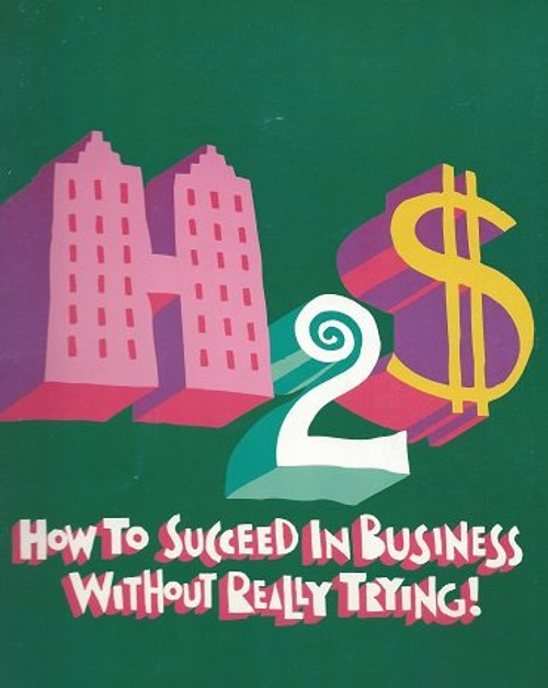 How to Succeed in Business Without Really Trying, 1995 Broadway Revival Souvenir Brochure, Matthew Broderick, Megan Mullally How to Succeed in Business Without Really Trying: The Dastard's Guide to Fame and Fortune is a humorous 1952 book by Shepherd Mead