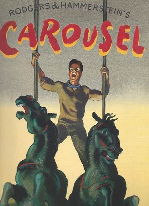 Carousel Lincoln Center Theatre 1994, Vivian Beaumont Theatre, Carousel was the second stage musical by the team of Richard Rodgers (music) and Oscar Hammerstein II (book and lyrics).