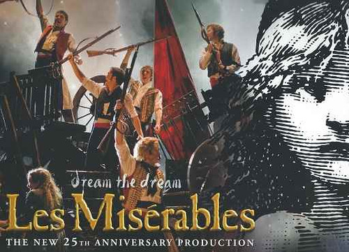 les miserable the  musical  25th anniversary production uk tour 2009, Les Miserables, Based on Victor Hugo's 1862 novel of the same name