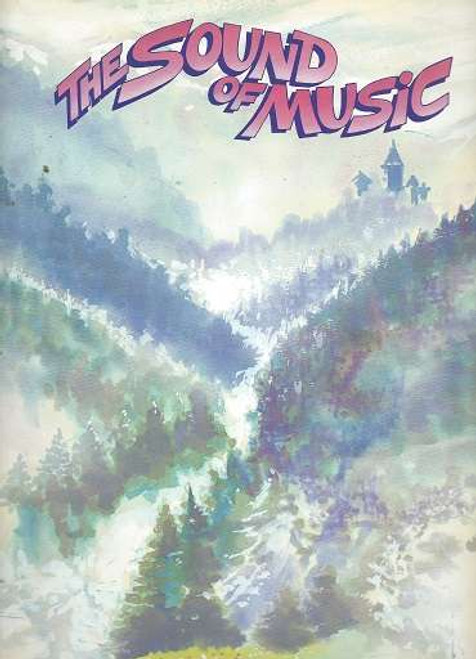 The Sound of Music Souvenir Brochure, Australian Tour 1983 Staring Julie Anthony, The Sound of Music (1959) is a musical with music by Richard Rodgers, lyrics by Oscar Hammerstein II