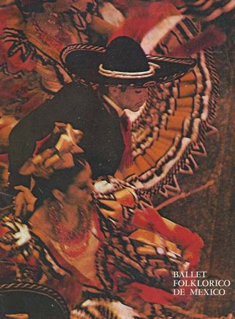 Ballet Folklorice de Mexico, Australian Tour 1972 Presented by Michael Edgley